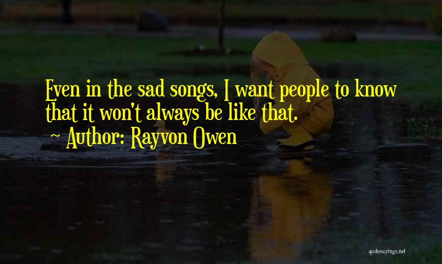 Song In Quotes By Rayvon Owen
