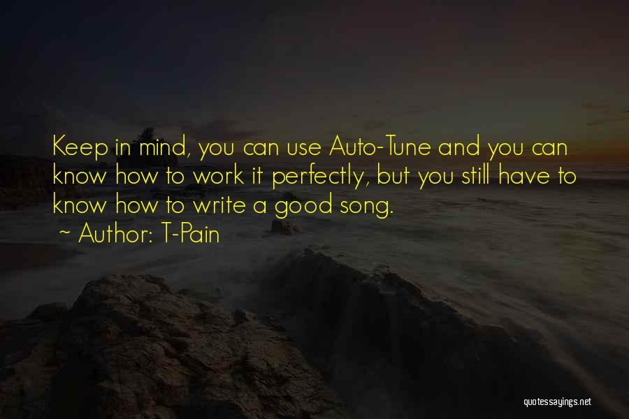 Song In Quotes By T-Pain