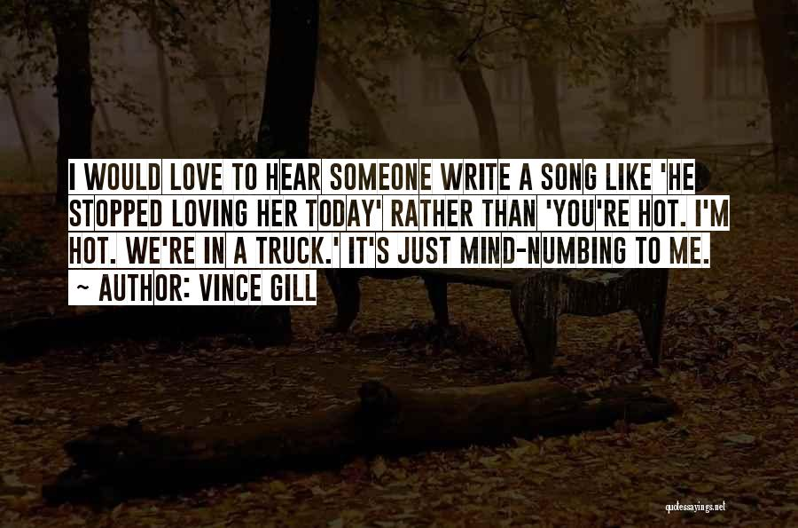 Song In Quotes By Vince Gill