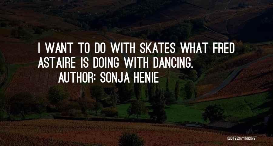 Sonja Henie Quotes 1266907