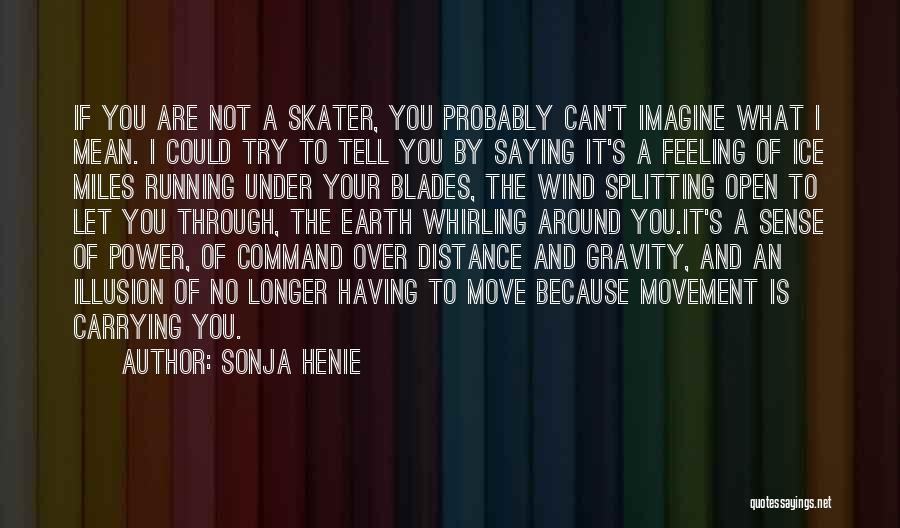Sonja Henie Quotes 2220977