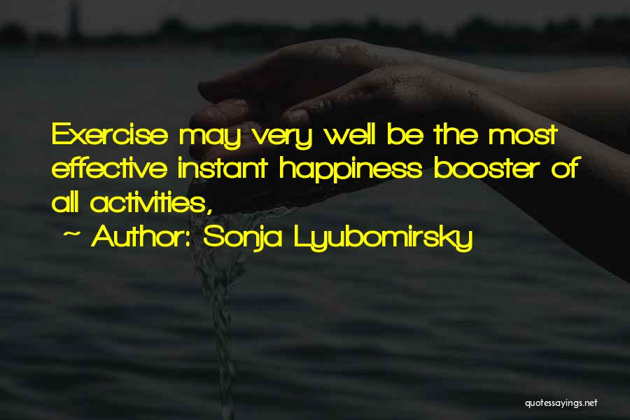 Sonja Lyubomirsky Quotes 1357088