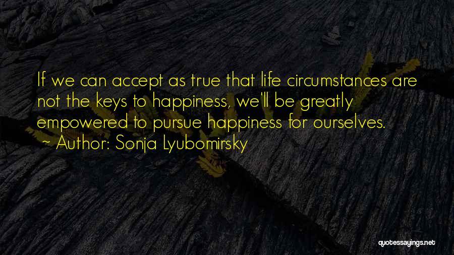 Sonja Lyubomirsky Quotes 1699076