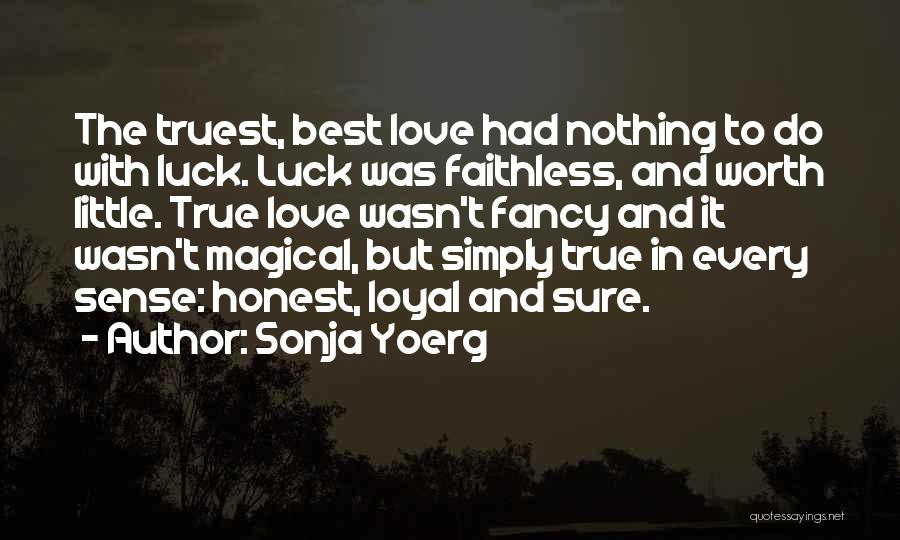 Sonja Yoerg Quotes 1144755
