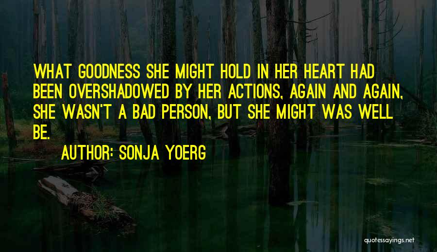 Sonja Yoerg Quotes 2082074