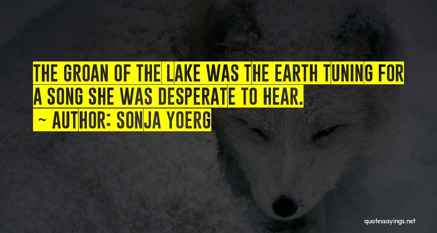 Sonja Yoerg Quotes 2110094