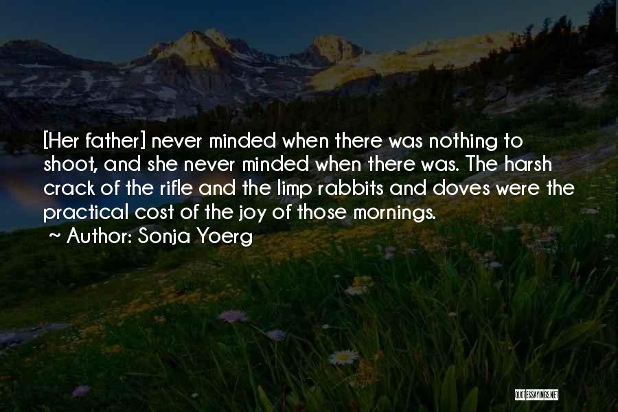 Sonja Yoerg Quotes 547567