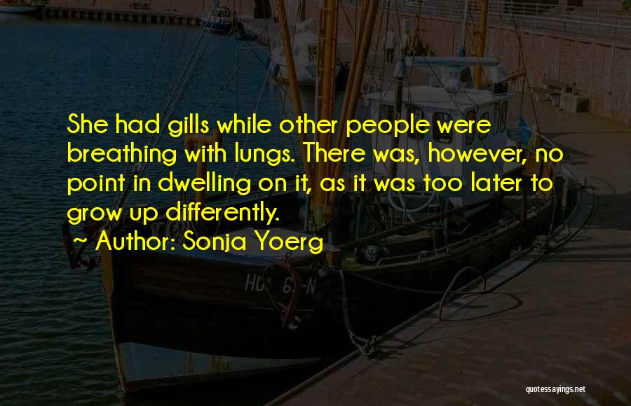 Sonja Yoerg Quotes 861036