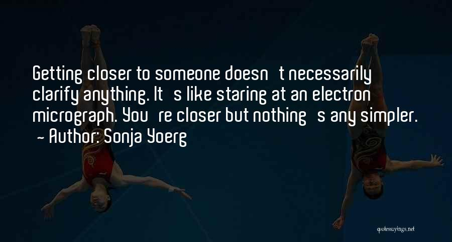 Sonja Yoerg Quotes 971493