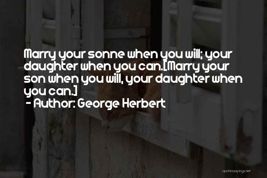 Sonne Quotes By George Herbert