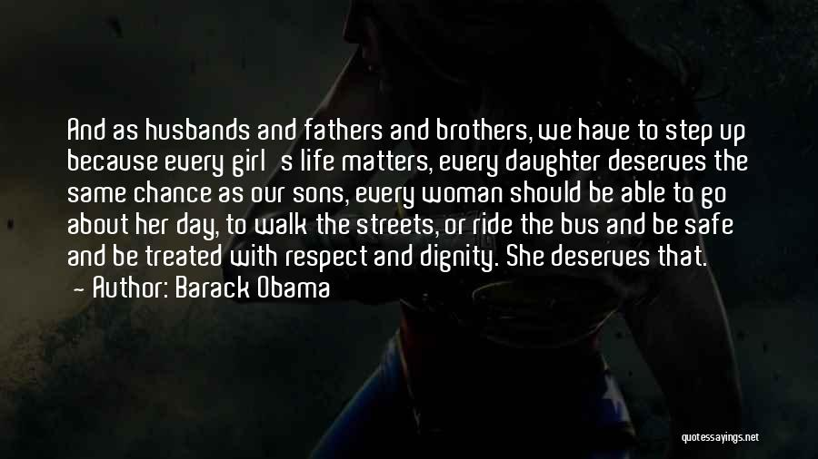 Sons And Husbands Quotes By Barack Obama