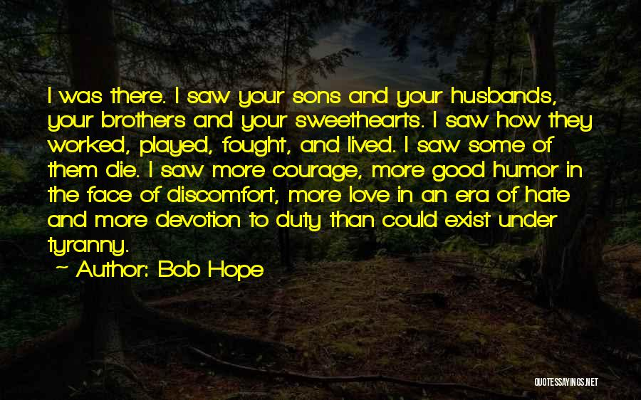 Sons And Husbands Quotes By Bob Hope