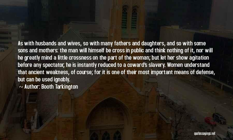 Sons And Husbands Quotes By Booth Tarkington