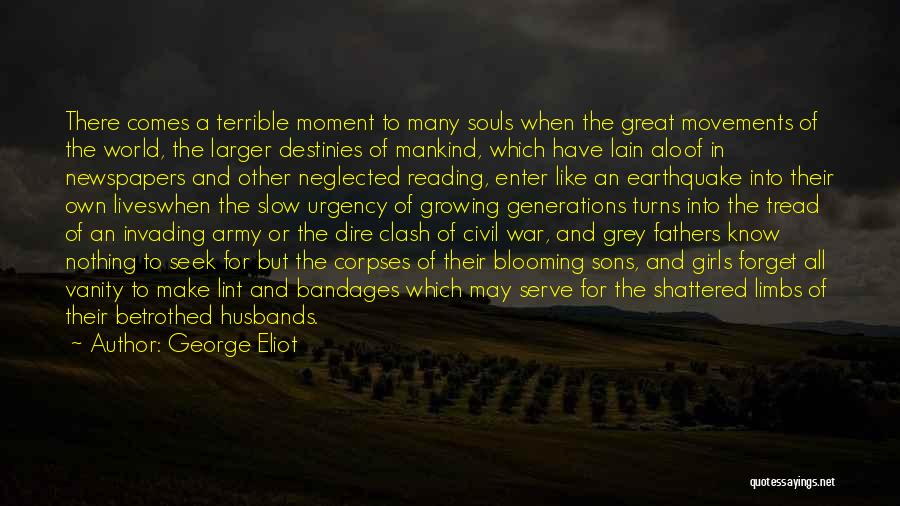 Sons And Husbands Quotes By George Eliot