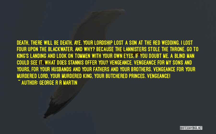 Sons And Husbands Quotes By George R R Martin