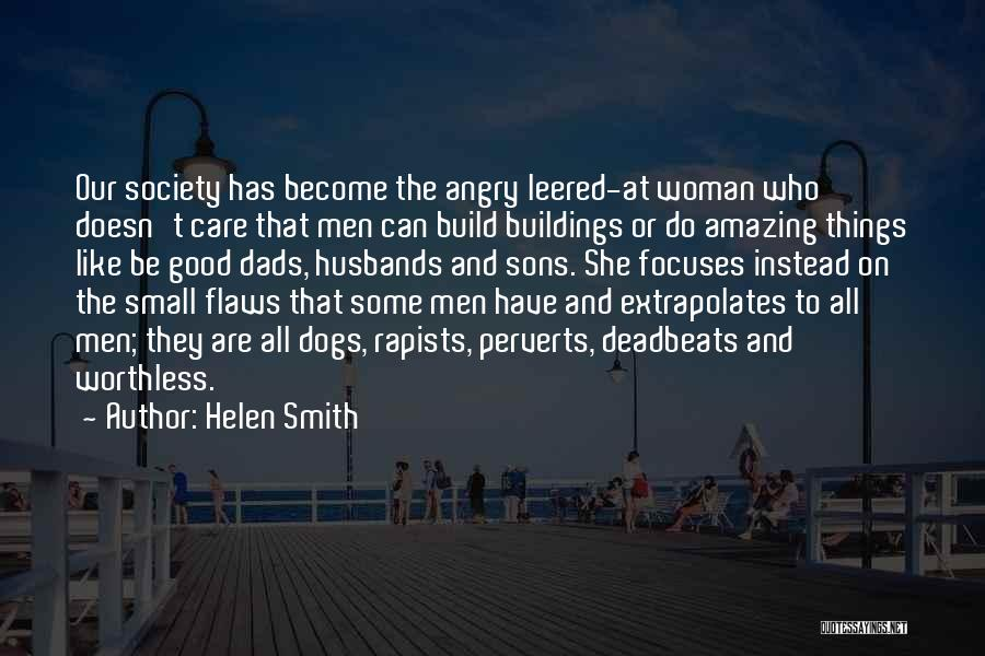 Sons And Husbands Quotes By Helen Smith