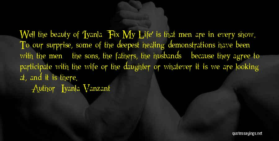 Sons And Husbands Quotes By Iyanla Vanzant