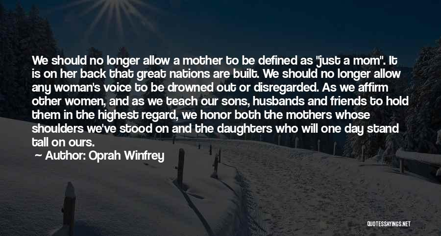 Sons And Husbands Quotes By Oprah Winfrey