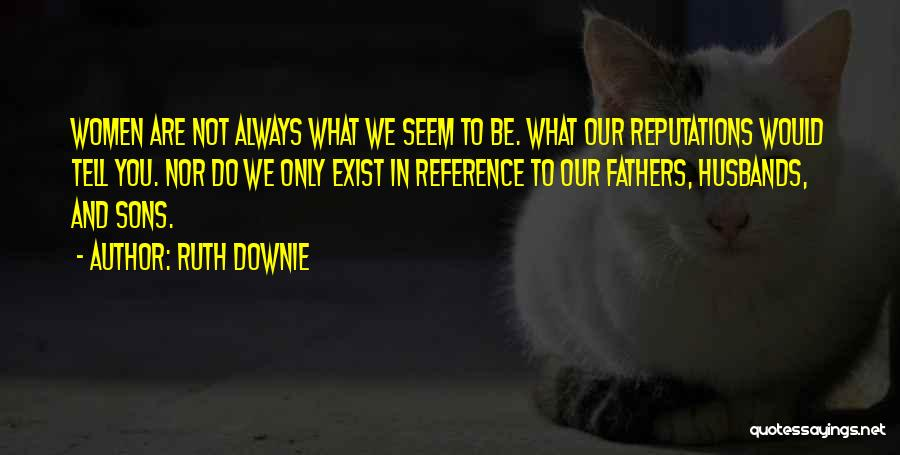 Sons And Husbands Quotes By Ruth Downie