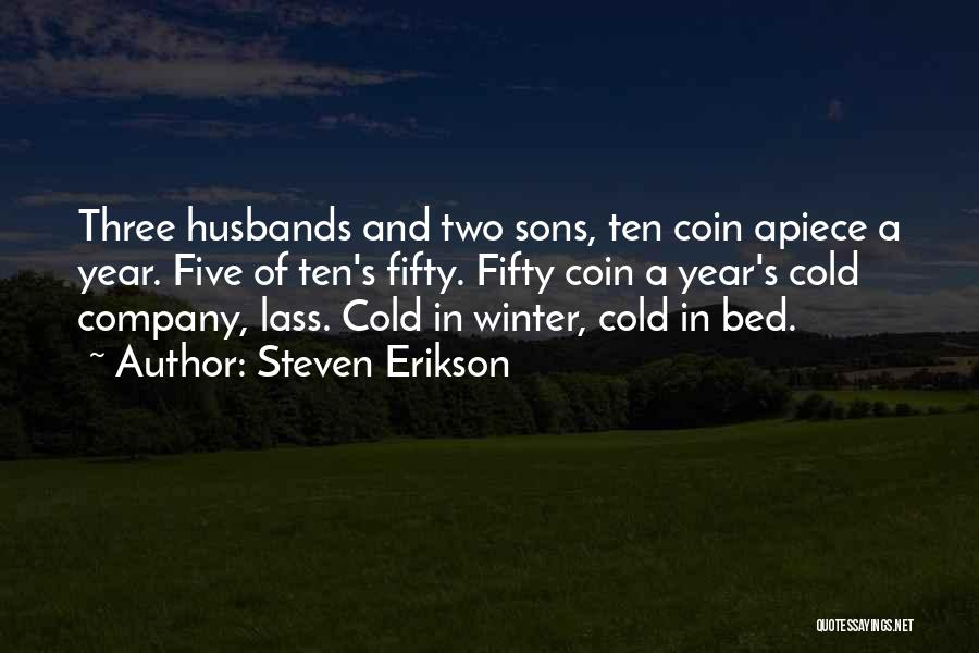Sons And Husbands Quotes By Steven Erikson