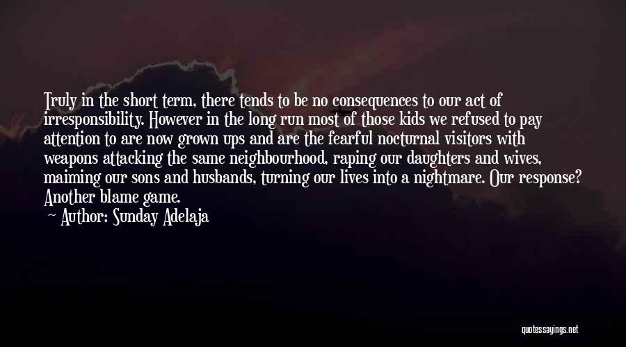Sons And Husbands Quotes By Sunday Adelaja