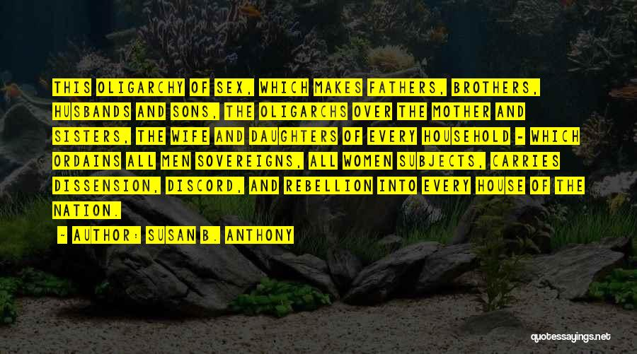 Sons And Husbands Quotes By Susan B. Anthony
