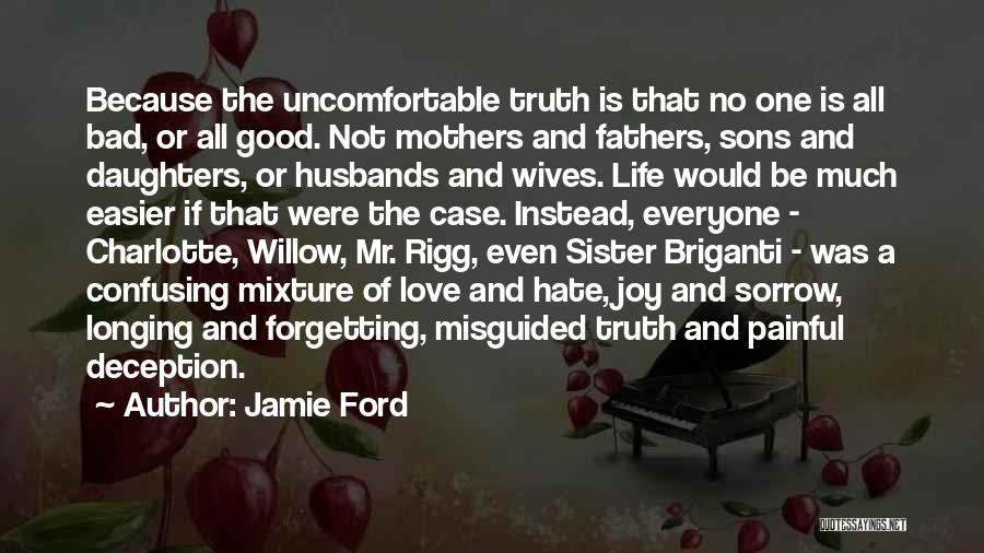 Sons And Mothers Love Quotes By Jamie Ford