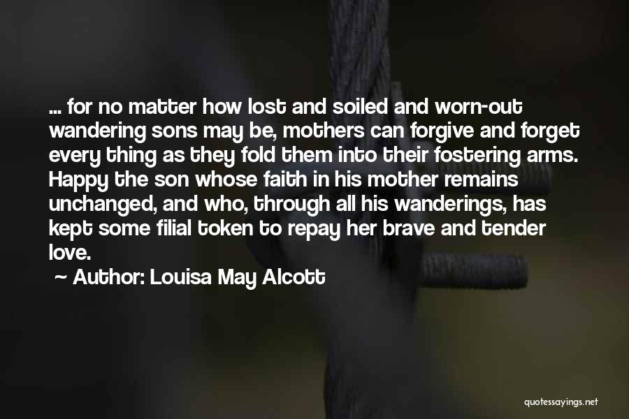 Sons And Mothers Love Quotes By Louisa May Alcott