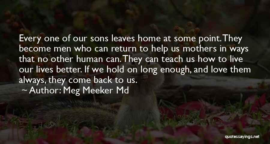 Sons And Mothers Love Quotes By Meg Meeker Md