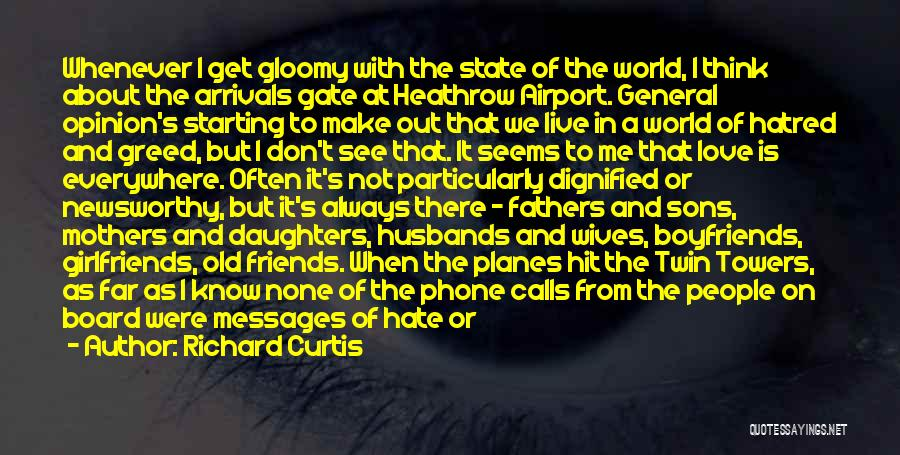 Sons And Mothers Love Quotes By Richard Curtis