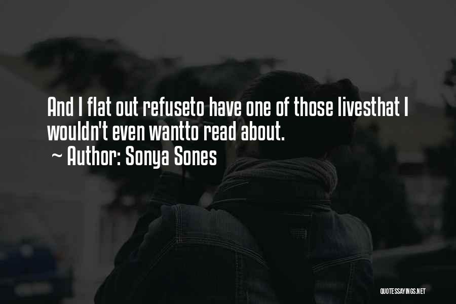 Sonya Sones Quotes 1479814