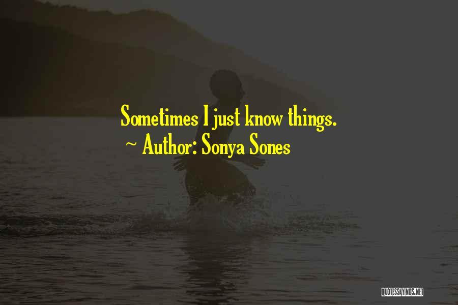 Sonya Sones Quotes 1558195