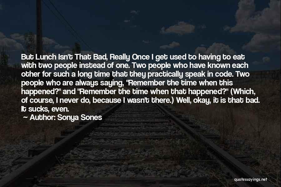 Sonya Sones Quotes 1756788