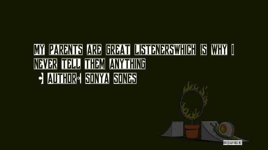 Sonya Sones Quotes 1804306