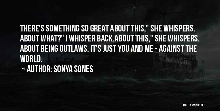 Sonya Sones Quotes 2257442