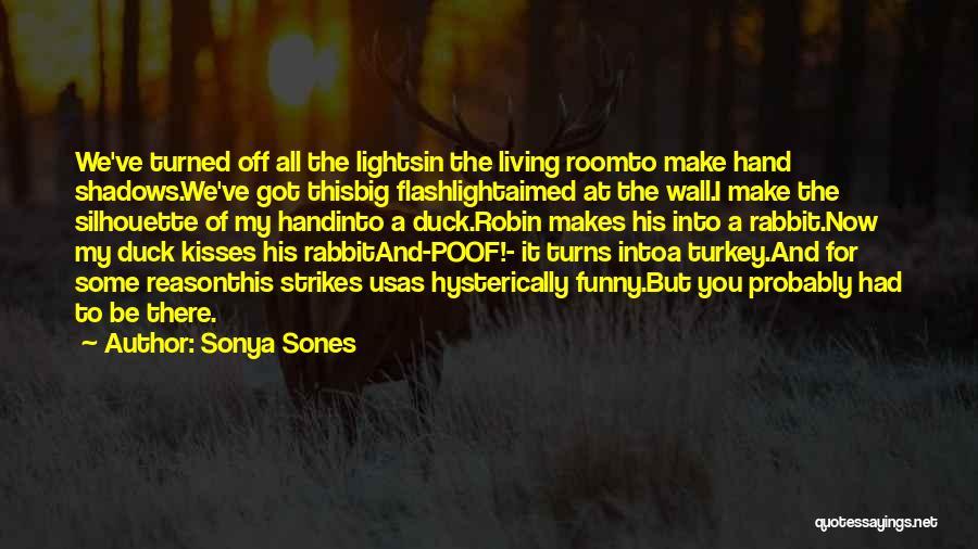 Sonya Sones Quotes 297165
