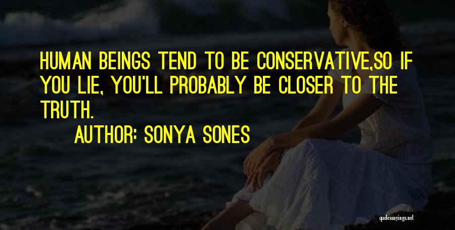 Sonya Sones Quotes 966227
