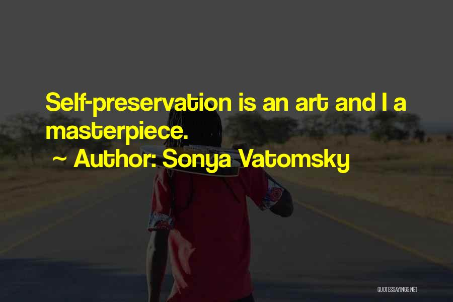 Sonya Vatomsky Quotes 1673945