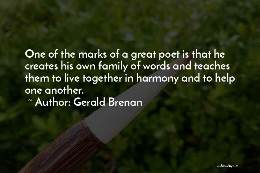Soon We Will Be Together Quotes By Gerald Brenan