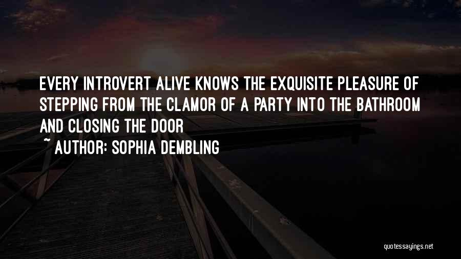 Sophia Dembling The Introvert's Way Quotes By Sophia Dembling