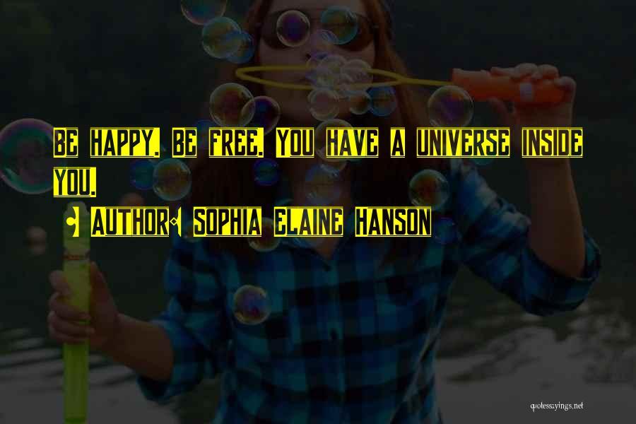 Sophia Elaine Hanson Quotes 1588827