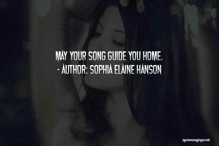 Sophia Elaine Hanson Quotes 497982