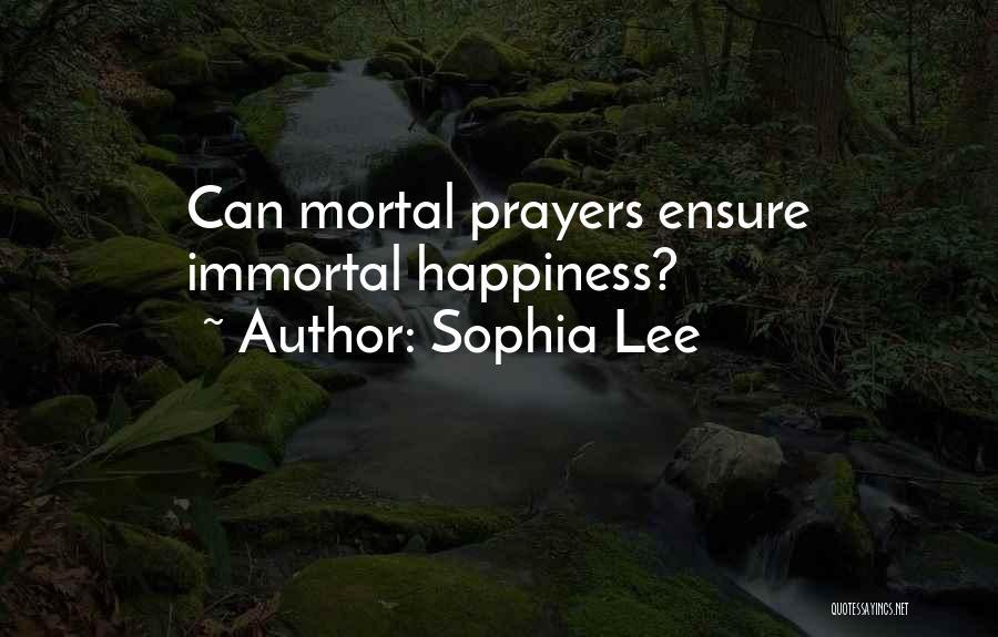 Sophia Lee Quotes 1144305