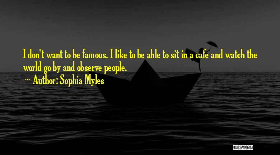 Sophia Myles Quotes 1779734