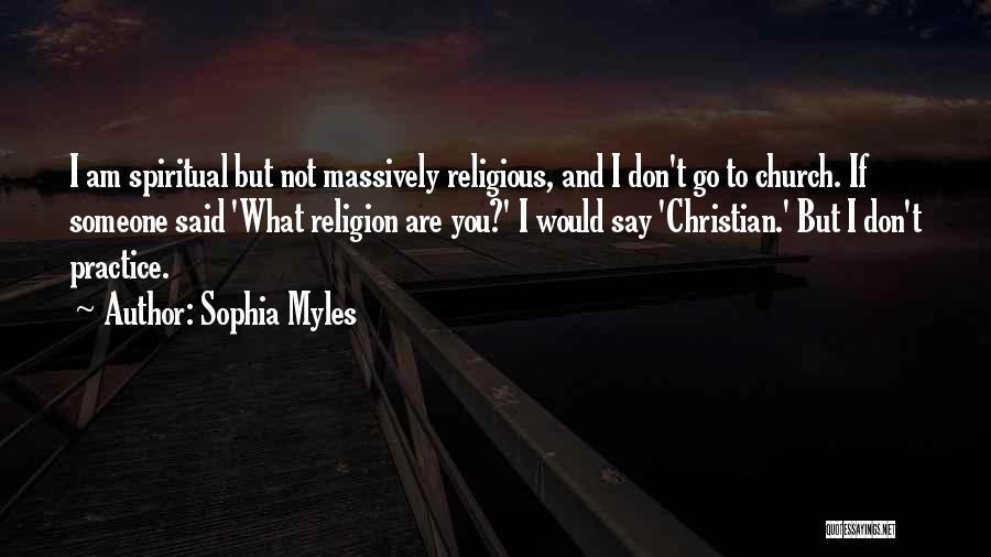 Sophia Myles Quotes 2080549