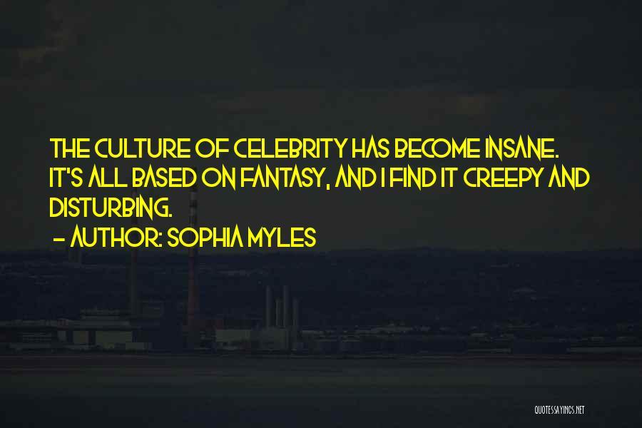 Sophia Myles Quotes 532102