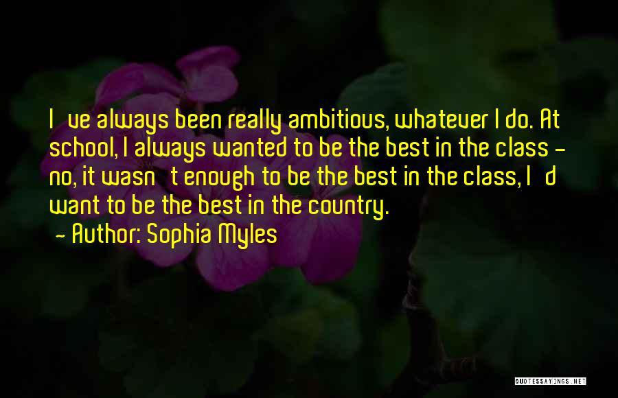 Sophia Myles Quotes 657204