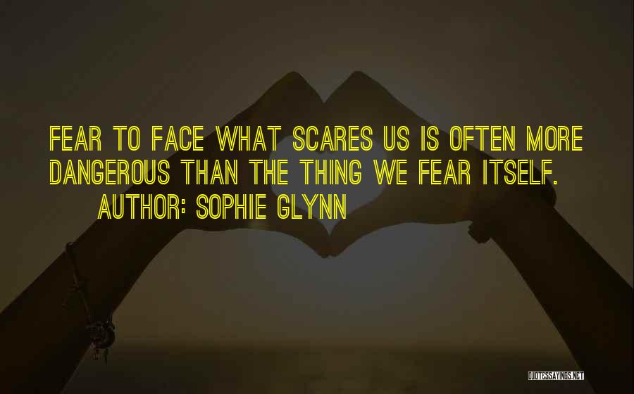 Sophie Glynn Quotes 159862