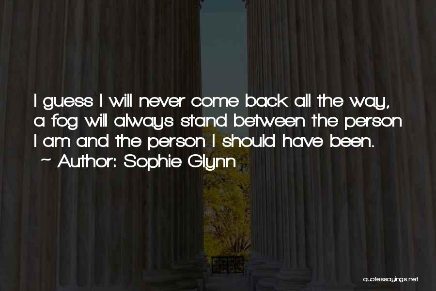 Sophie Glynn Quotes 751459