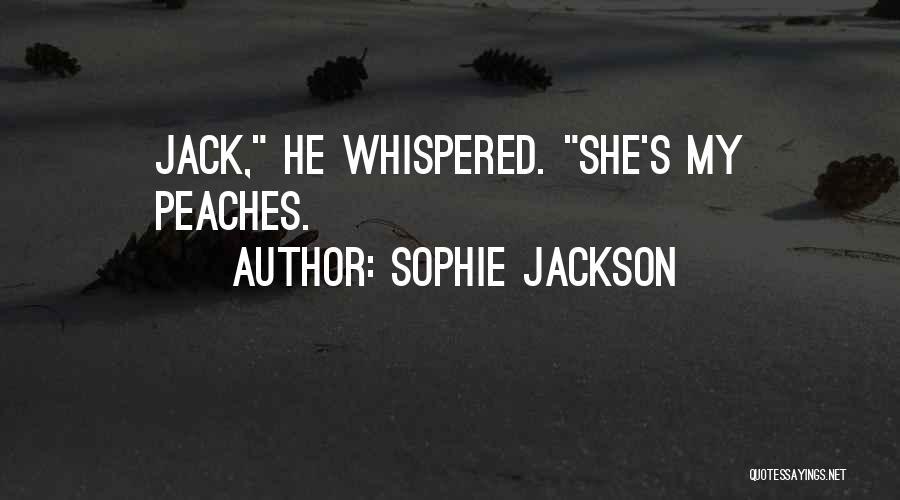 Sophie Jackson Quotes 1618851